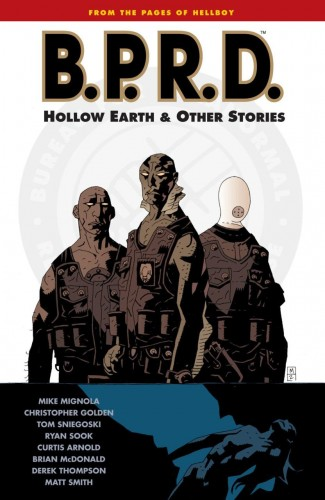 BPRD VOLUME 1 HOLLOW EARTH AND OTHER STORIES GRAPHIC NOVEL