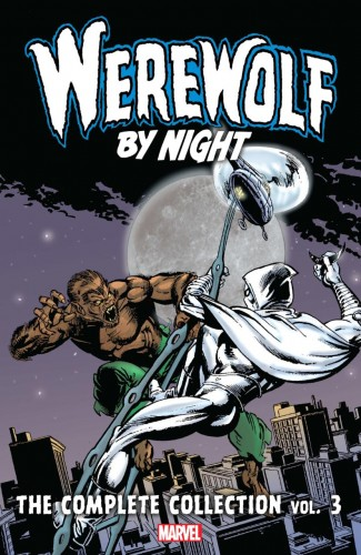 WEREWOLF BY NIGHT COMPLETE COLLECTION VOLUME 3 GRAPHIC NOVEL