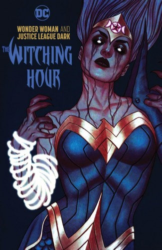 WONDER WOMAN AND THE JUSTICE LEAGUE DARK WITCHING HOUR HARDCOVER