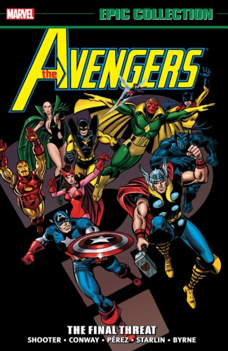 AVENGERS EPIC COLLECTION THE FINAL THREAT GRAPHIC NOVEL