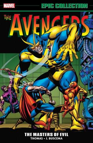 AVENGERS EPIC COLLECTION MASTERS OF EVIL GRAPHIC NOVEL