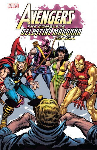 AVENGERS THE COMPLETE CELESTIAL MADONNA SAGA GRAPHIC NOVEL