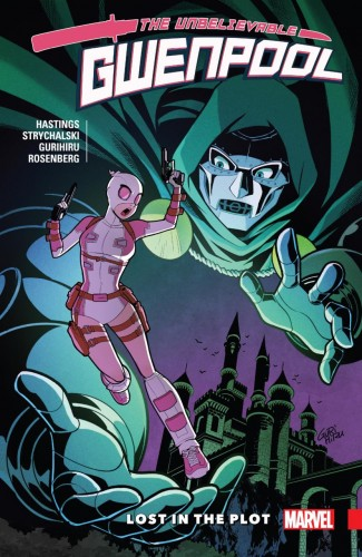 UNBELIEVABLE GWENPOOL VOLUME 5 LOST IN THE PLOT GRAPHIC NOVEL