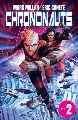 CHRONONAUTS VOLUME 2 FUTURESHOCK GRAPHIC NOVEL