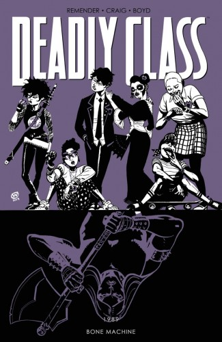 DEADLY CLASS VOLUME 9 BONE MACHINE GRAPHIC NOVEL