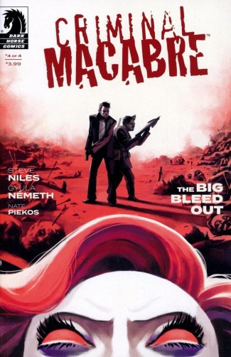 CRIMINAL MACABRE THE BIG BLEED OUT #4