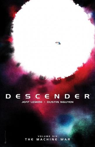 DESCENDER VOLUME 6 WAR MACHINE GRAPHIC NOVEL