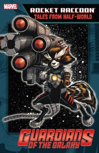 ROCKET RACCOON TALES FROM HALF-WORLD GRAPHIC NOVEL