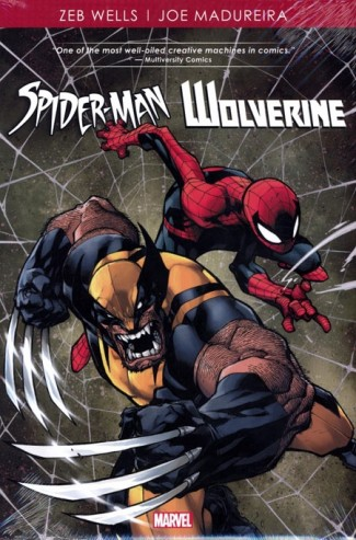 SPIDER-MAN AND WOLVERINE BY WELLS AND MADUREIRA HARDCOVER