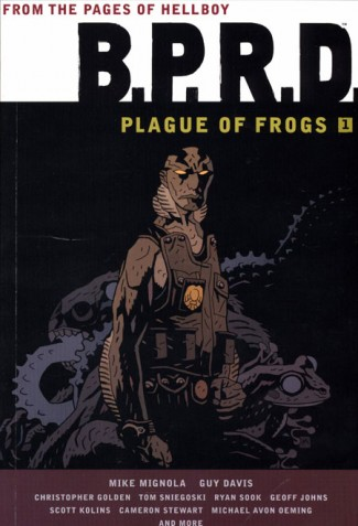 BPRD PLAGUE OF FROGS VOLUME 1 GRAPHIC NOVEL