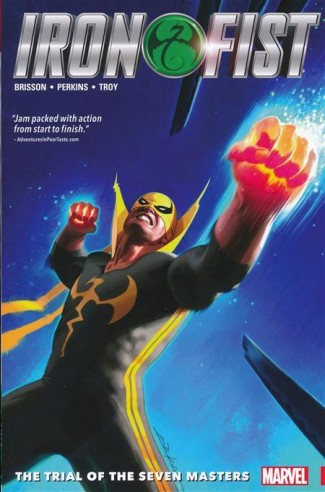 IRON FIST VOLUME 1 TRIAL OF THE SEVEN MASTERS GRAPHIC NOVEL