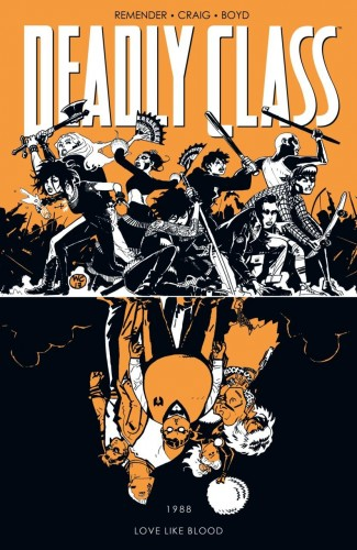 DEADLY CLASS VOLUME 7 LOVE LIKE BLOOD GRAPHIC NOVEL