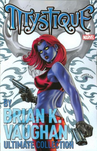 MYSTIQUE BY BRIAN K VAUGHAN ULTIMATE COLLECTION GRAPHIC NOVEL
