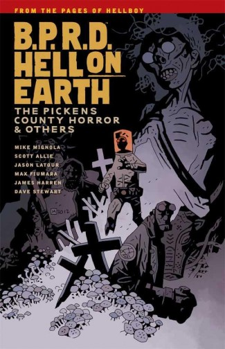 BPRD HELL ON EARTH VOLUME 5 THE PICKENS COUNTY HORROR AND OTHERS GRAPHIC NOVEL