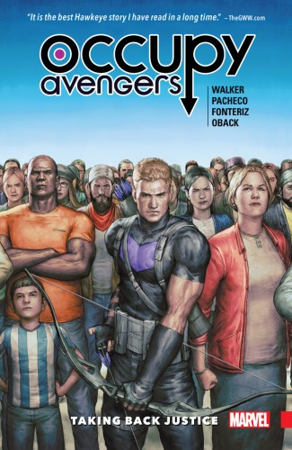 OCCUPY AVENGERS VOLUME 1 TAKING BACK JUSTICE GRAPHIC NOVEL