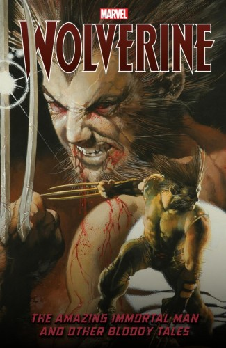 WOLVERINE AMAZING IMMORTAL MAN AND OTHER BLOODY TALES GRAPHIC NOVEL