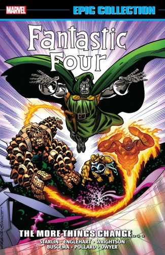 FANTASTIC FOUR EPIC COLLECTION THE MORE THINGS CHANGE GRAPHIC NOVEL