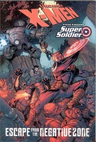UNCANNY X-MEN STEVE ROGERS ESCAPE FROM THE NEGATIVE ZONE GRAPHIC NOVEL