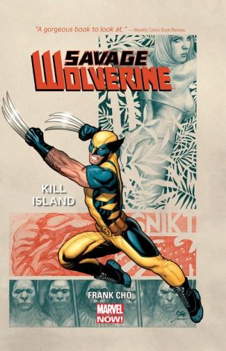 SAVAGE WOLVERINE VOLUME 1 KILL ISLAND HARDCOVER