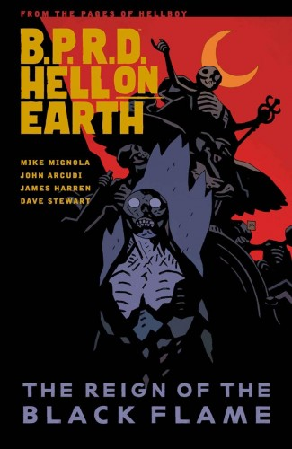 BPRD HELL ON EARTH VOLUME 9 THE REIGN OF THE BLACK FLAME GRAPHIC NOVEL