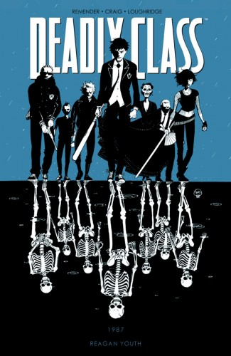 DEADLY CLASS VOLUME 1 REAGAN YOUTH GRAPHIC NOVEL