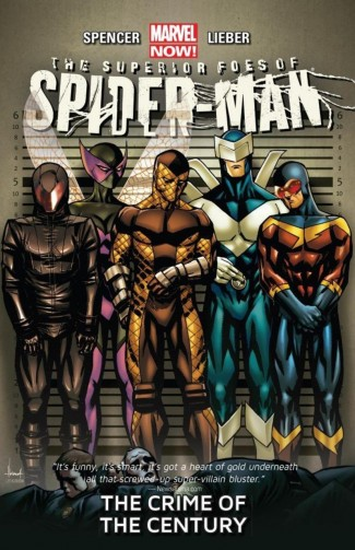 SUPERIOR FOES OF SPIDER-MAN VOLUME 2 THE CRIME OF THE CENTURY GRAPHIC NOVEL
