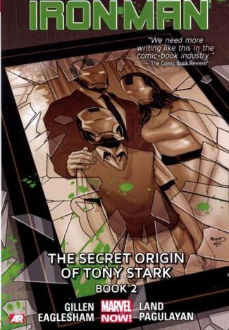 IRON MAN VOLUME 3 SECRET ORIGIN OF TONY STARK BOOK 2 GRAPHIC NOVEL
