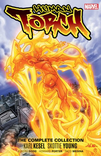 HUMAN TORCH BY KESEL AND YOUNG COMPLETE COLLECTION GRAPHIC NOVEL