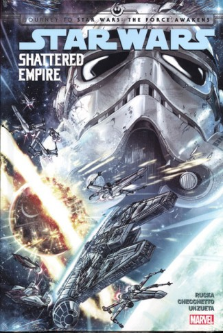 JOURNEY TO STAR WARS THE FORCE AWAKENS SHATTERED EMPIRE HARDCOVER