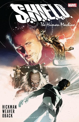 SHIELD BY HICKMAN AND WEAVER THE HUMAN MACHINE HARDCOVER
