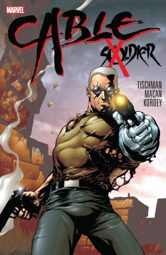 CABLE SOLDIER X HARDCOVER
