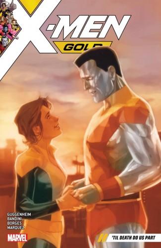 X-MEN GOLD VOLUME 6 TIL DEATH DO US PART GRAPHIC NOVEL