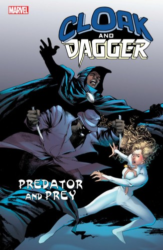 CLOAK AND DAGGER PREDATOR AND PREY GRAPHIC NOVEL
