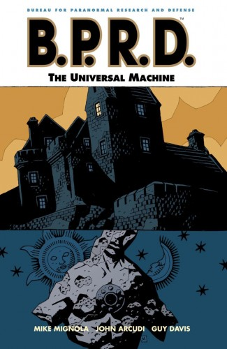BPRD VOLUME 6 UNIVERSAL MACHINE GRAPHIC NOVEL