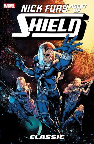 NICK FURY CLASSIC VOLUME 2 AGENT OF SHIELD GRAPHIC NOVEL