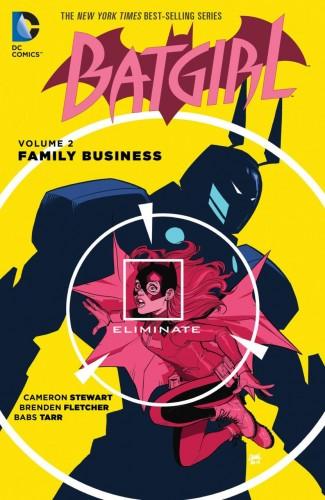 BATGIRL VOLUME 2 FAMILY BUSINESS GRAPHIC NOVEL