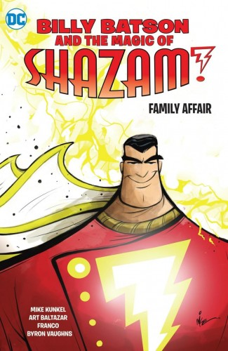 BILLY BATSON AND THE MAGIC OF SHAZAM BOOK 1 FAMILY AFFAIR GRAPHIC NOVEL