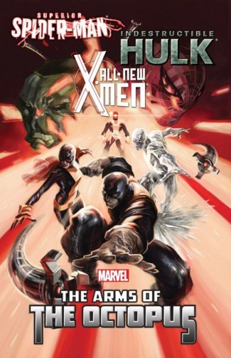 ALL NEW X-MEN INDESTRUCTIBLE HULK SUPERIOR SPIDER-MAN THE ARMS OF THE OCTOPUS GRAPHIC NOVEL
