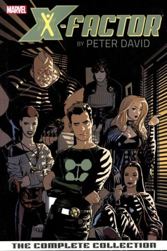 X-FACTOR BY PETER DAVID THE COMPLETE COLLECTION VOLUME 1 GRAPHIC NOVEL