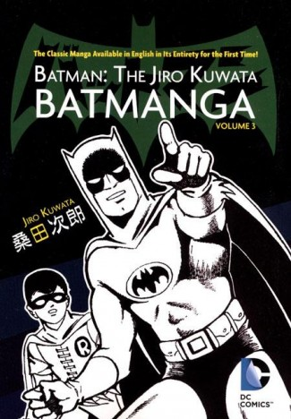 BATMAN THE JIRO KUWATA BATMANGA VOLUME 3 GRAPHIC NOVEL