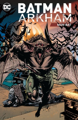 BATMAN ARKHAM MAN-BAT GRAPHIC NOVEL