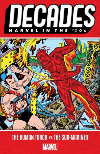 DECADES MARVEL IN THE 40S HUMAN TORCH VS SUB-MARINER GRAPHIC NOVEL
