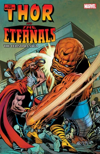 THOR AND THE ETERNALS THE CELESTIALS SAGA GRAPHIC NOVEL
