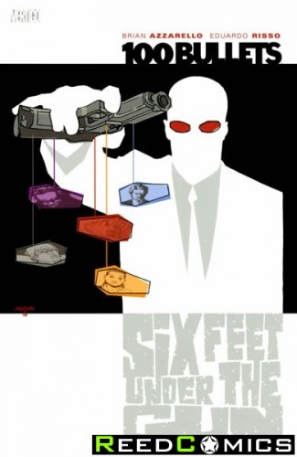 100 Bullets Volume 6 Six Feet Under the Gun Graphic Novel