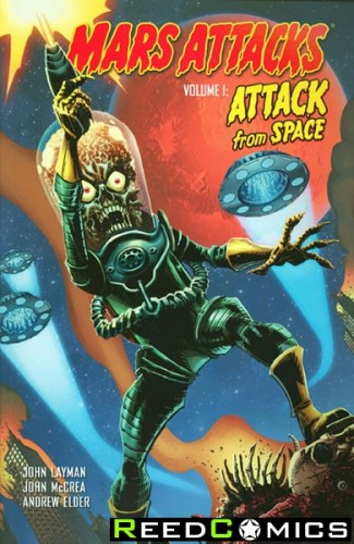 Mars Attacks Volume 1 Attack From Space Graphic Novel