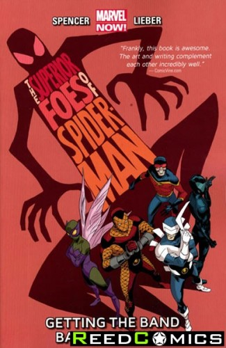 Superior Foes of Spiderman Volume 1 Getting the Band Back Graphic Novel