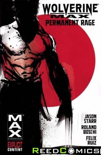 Wolverine Max Volume 1 Permanent Rage Graphic Novel
