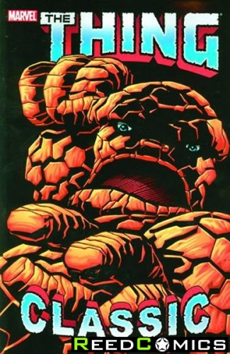 Thing Classic Volume 1 Graphic Novel