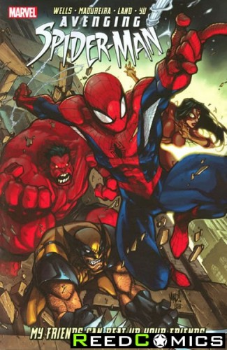 Avenging Spiderman Volume 1 My Friends Can Beat Up Your Friends Graphic Novel