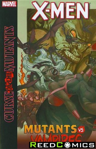 X-Men Curse Of The Mutants Mutants vs Vampires Graphic Novel
